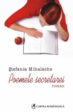 Stefania Mihalache - Poemele secretarei