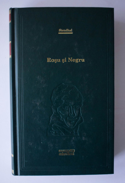 Stendhal - Rosu si negru (editie hardcover)
