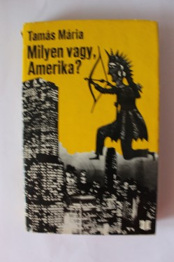 Tamas Maria - Milyen vagy, Amerika? (editie hardcover)
