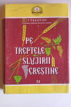 Teoctist - Pe treptele slujirii crestine (vol. XI, editie hardcover)