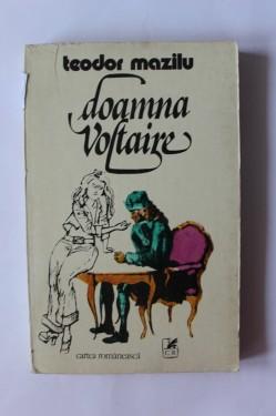 Teodor Mazilu - Doamna Voltaire