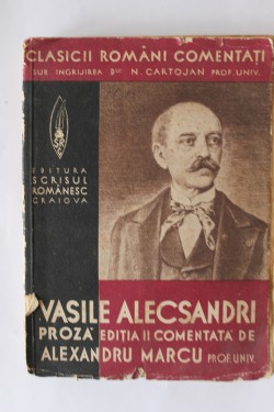 Vasile Alecsandri - Proza (comentata de Alexandru Marcu)