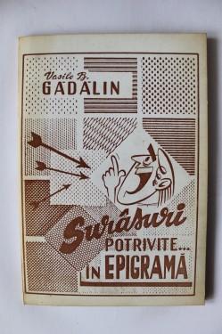 Vasile B. Gadalin - Surasuri potrivite... in epigrama (cu autograf)