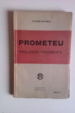 Victor Eftimiu - Prometeu. Prologuri, fragmente (editie princeps, interbelica)