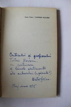 Victor Felea - Cumpana bucuriei (cu autograf)