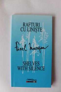 Viorel Muresan - Rafturi cu liniste / Shelves with silence (editie bilingva, romano-engleza)