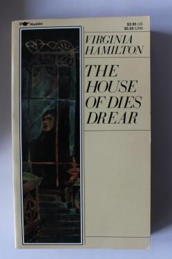 Virginia Hamilton - The house of dies drear