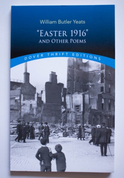 "William Butler Yeats - ""Easter 1916"" and other poems"