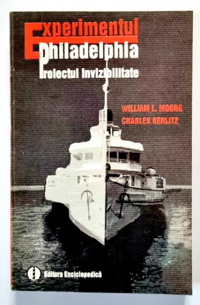 William L. Moore, Charles Berlitz - Experimentul Philadelphia. Proiectul invizibilitate