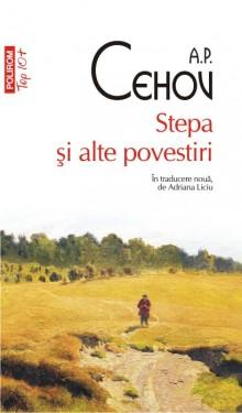 A.P. Cehov - Stepa si alte povestiri