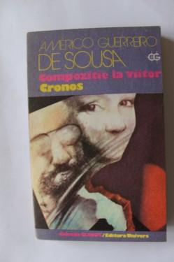 Americo Guerreiro de Sousa - Compozitie la viitor. Cronos