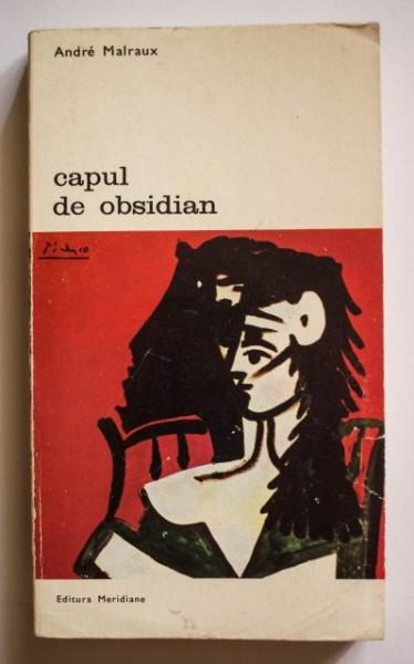 Andre Malraux - Capul de obsidian