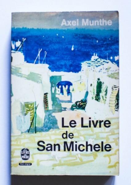 Axel Munthe - Le livre de San Michele
