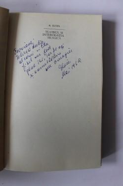 B. Elvin - Teatrul si interogatia tragica (cu autograf)