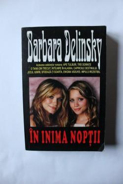 Barbara Delinsky - In inima noptii