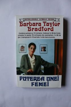 Barbara Taylor Bradford - Puterea unei femei