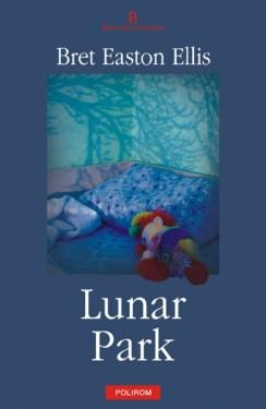 Bret Easton Ellis - Lunar Park