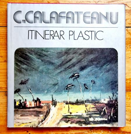 C. Calafeteanu - Album. Itinerar plastic (editie hardcover)