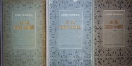 Camil Petrescu - Un om intre oameni (3 vol., editie hardcover)