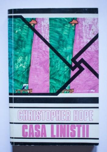 Christopher Hope - Casa linistii