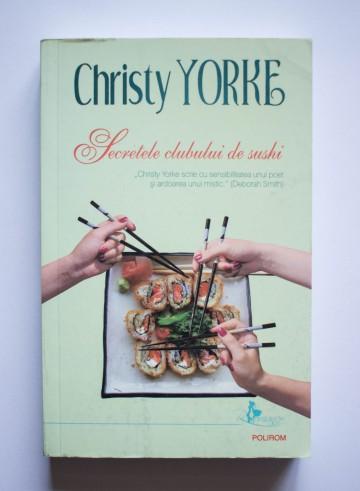 Christy Yorke - Secretele clubului de sushi