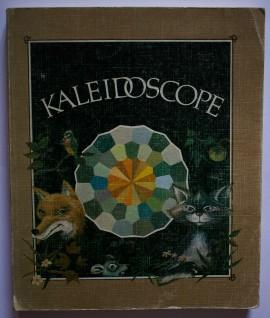 Colectiv autori - Kaleidoscope (poesies, recits, contes, jeux, chansons). Pour les petits, les moyens et les grands