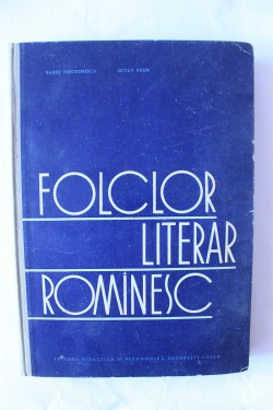 Conf. Barbu Theodorescu, Lect. Octav Paun - Folclor literar romanesc (editie hardcover)