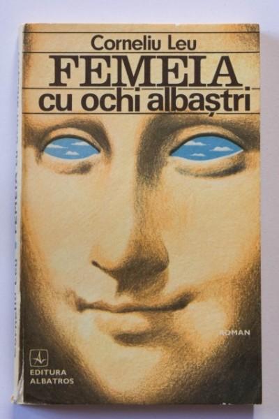 Corneliu Leu - Femeia cu ochi albastri
