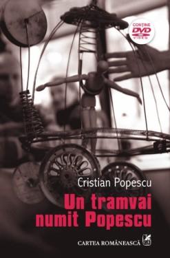 Cristian Popescu - Un tramvai numit Popescu (editie bilingva romano-engleza, contine DVD)