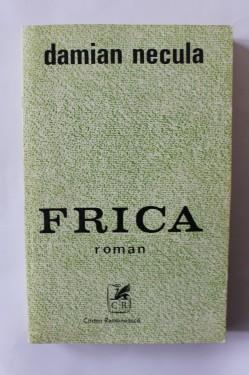 Damian Necula - Frica