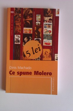 Dinis Machado - Ce spune Molero