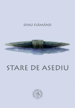 Dinu Flamand - Stare de asediu (cu autograf)
