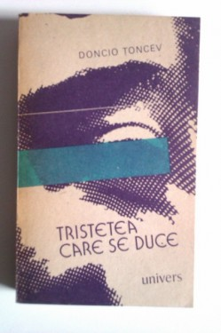 Doncio Toncev - Tristetea care se duce