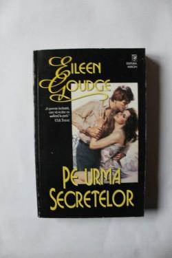 Eileen Goudge - Pe urma secretelor