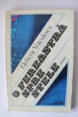 Elefterie Voiculescu - O fereastra spre stele
