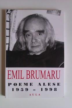 Emil Brumaru - Poeme alese (1959-1999)