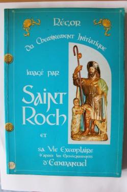 Emmanuel Yves Monin - Regor ou cheminement initiatique. Image par Saint Roch et sa vie exemplaire