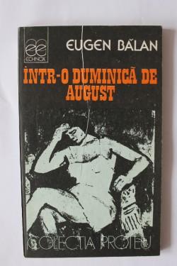 Eugen Balan - Intr-o duminica de august