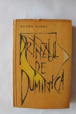 Eugen Barbu - Pranzul de duminica