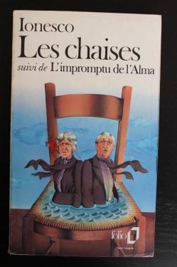 Eugene Ionesco - Le chaises suivi de L`improptu de l`Alma (editie in limba franceza)