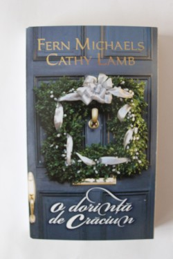 Fern Michaels, Cathy Lamb - O dorinta de Craciun