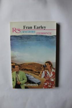 Fran Earley - Urmarire fierbinte