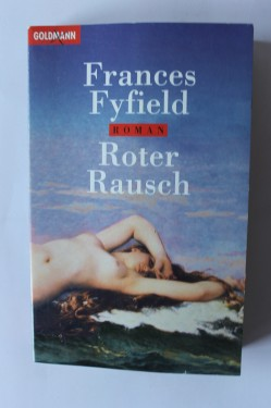 Frances Fyfield - Roter Rausch