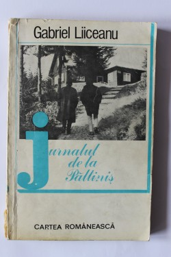 Gabriel Liiceanu - Jurnalul de la Paltinis (cu autograf, editie princeps)