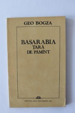Geo Bogza - Basarabia. Tara de pamant