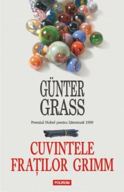 Gunter Grass - Cuvintele Fratilor Grimm (editie hardcover)