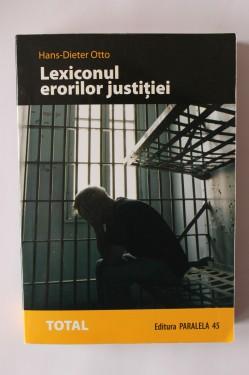 Hans-Dieter Otto - Lexiconul erorilor justitiei