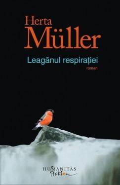 Herta Muller - Leaganul respiratiei