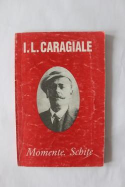 I. L. Caragiale - Momente. Schite