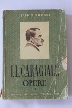 I. L. Caragiale - Opere I